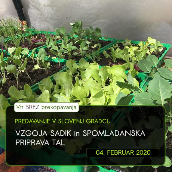 Predavanje VZGOJA SADIK in SPOMLADANSKA PRIPRAVA TAL Slovenj Gradec