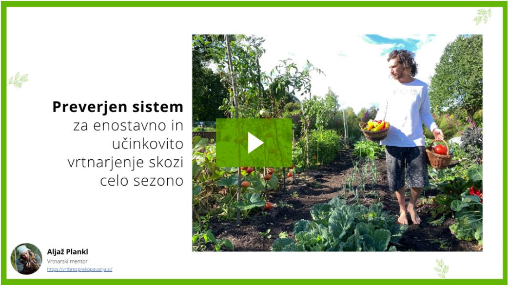 Preverjen sistem vrtnarjenja Aljaž Plankl